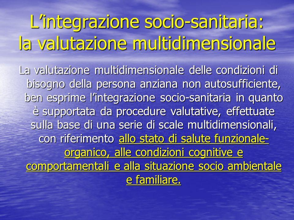 L'integrazione socio-sanitaria: la valutazione multidimensionale