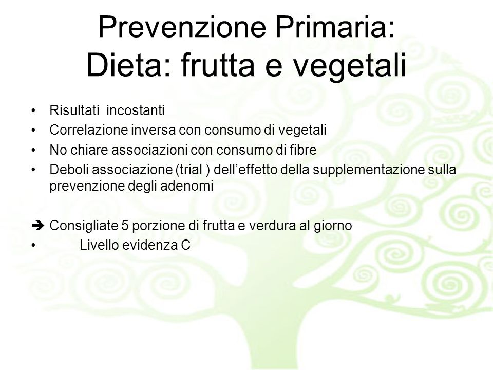 Prevenzione Primaria: Dieta: frutta e vegetali