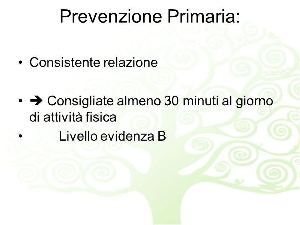 Prevenzione Primaria: Attività fisica