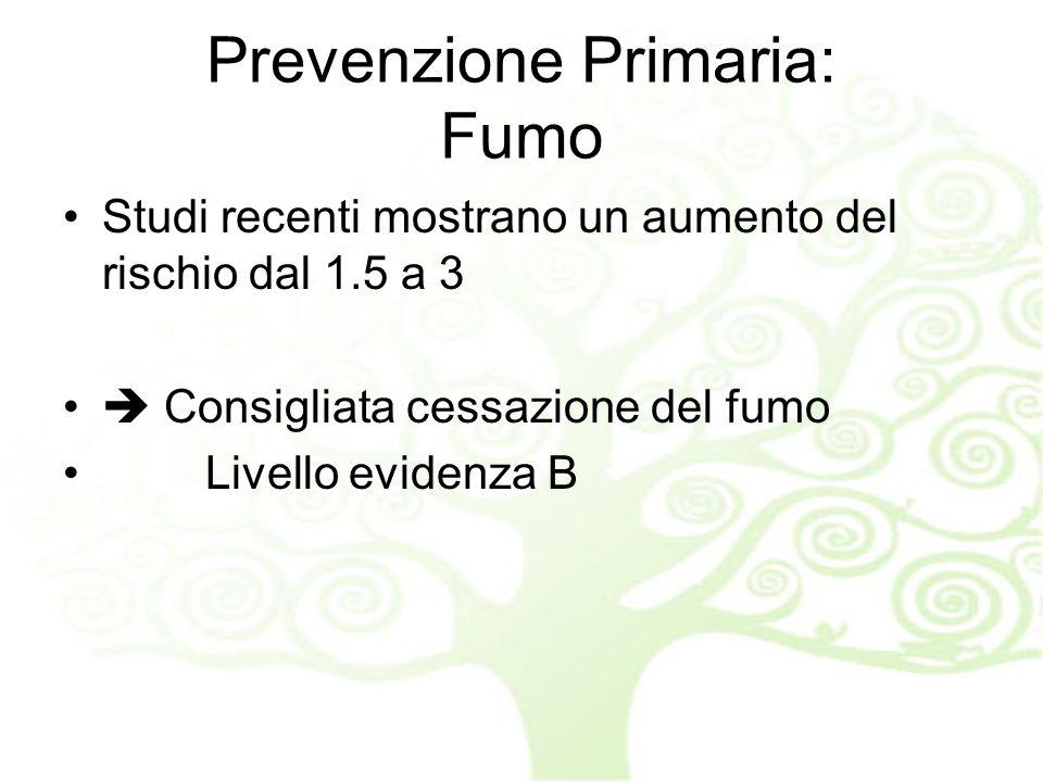 Prevenzione Primaria: Fumo