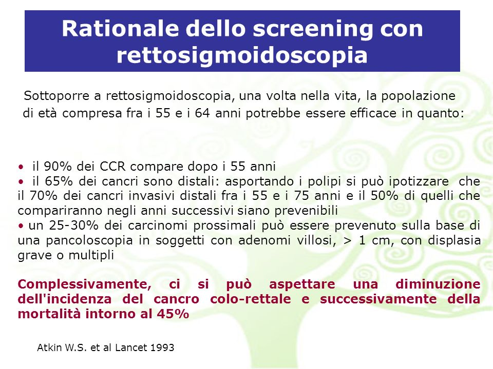 Rationale dello screening con rettosigmoidoscopia