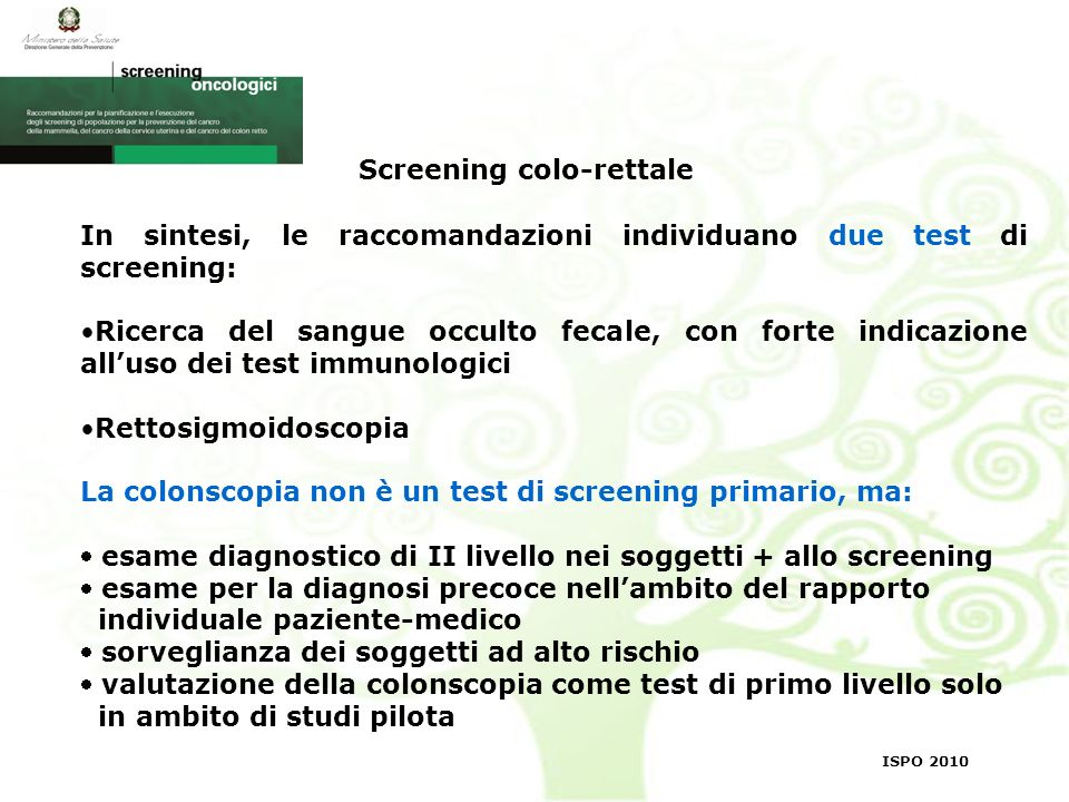 Screening colo-rettale