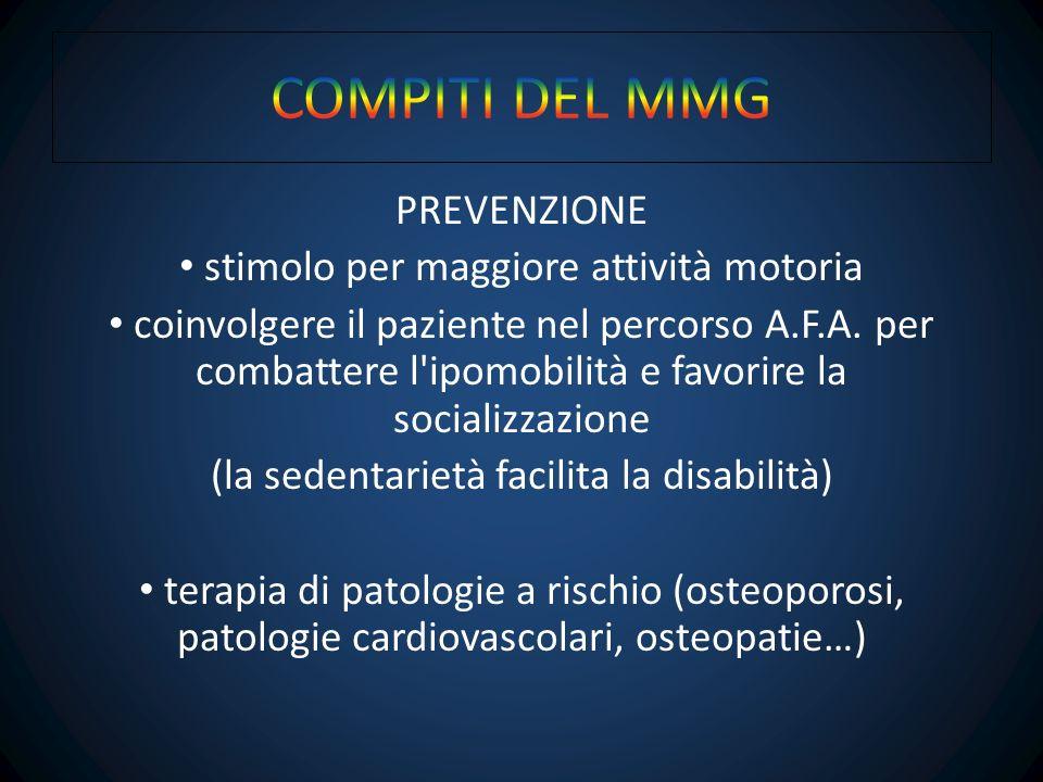 COMPITI DEL MMG PREVENZIONE stimolo per maggiore attività motoria