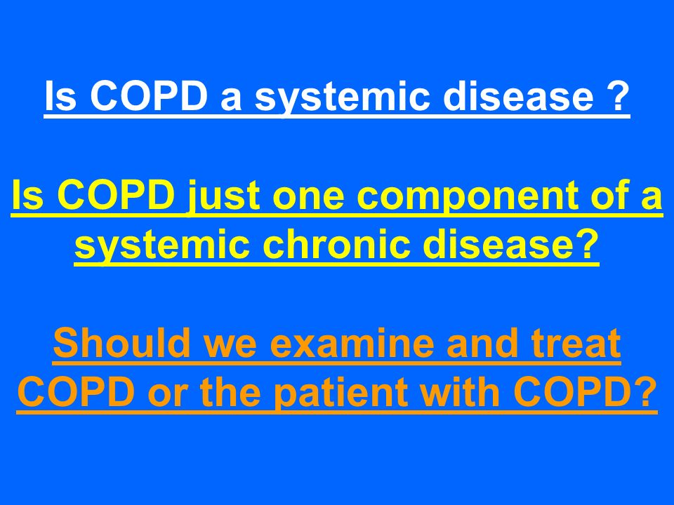Is COPD a systemic disease