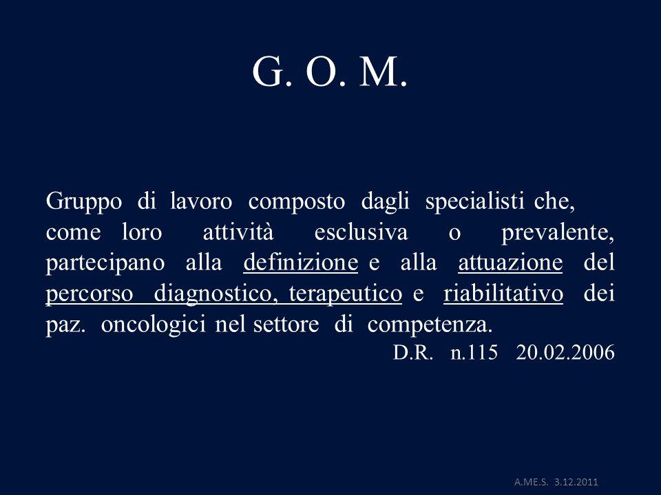 G. O. M. Gruppo di lavoro composto dagli specialisti che,