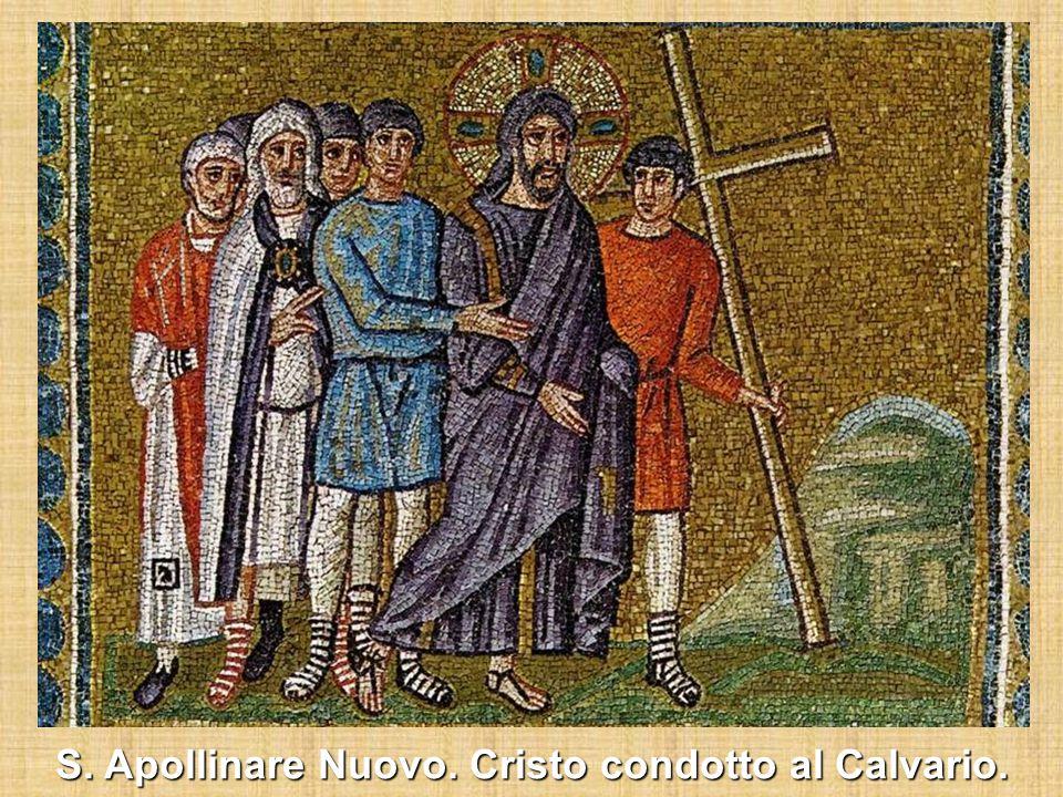 S. Apollinare Nuovo. Cristo condotto al Calvario.