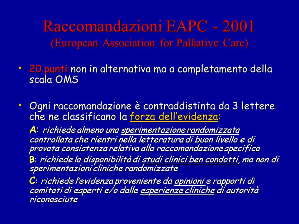 Raccomandazioni EAPC - 2001 (European Association for Palliative Care)