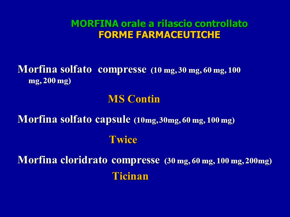 MORFINA orale a rilascio controllato FORME FARMACEUTICHE