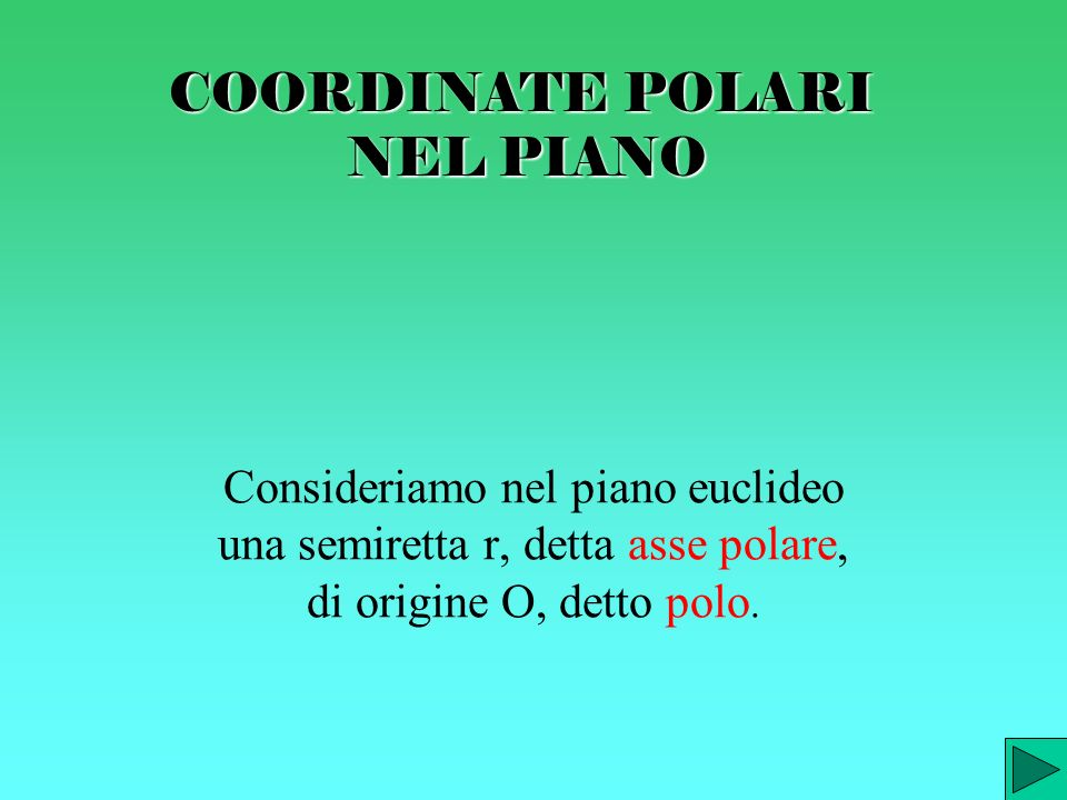 COORDINATE POLARI NEL PIANO