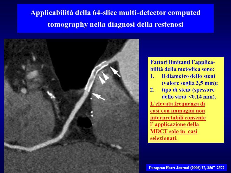 Applicabilità della 64-slice multi-detector computed tomography nella diagnosi della restenosi