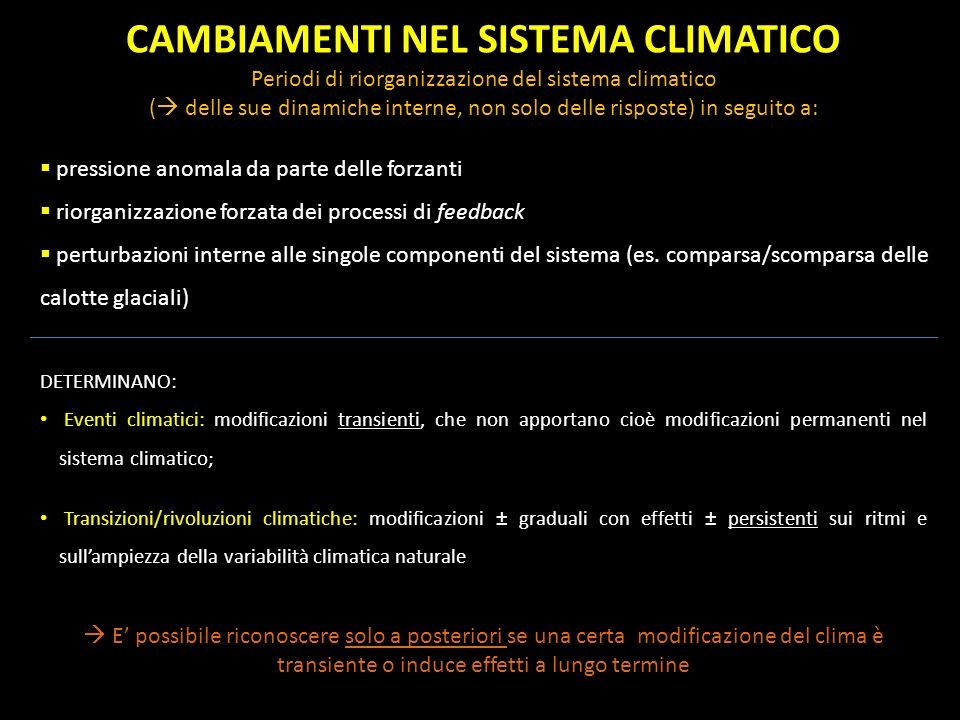 CAMBIAMENTI NEL SISTEMA CLIMATICO