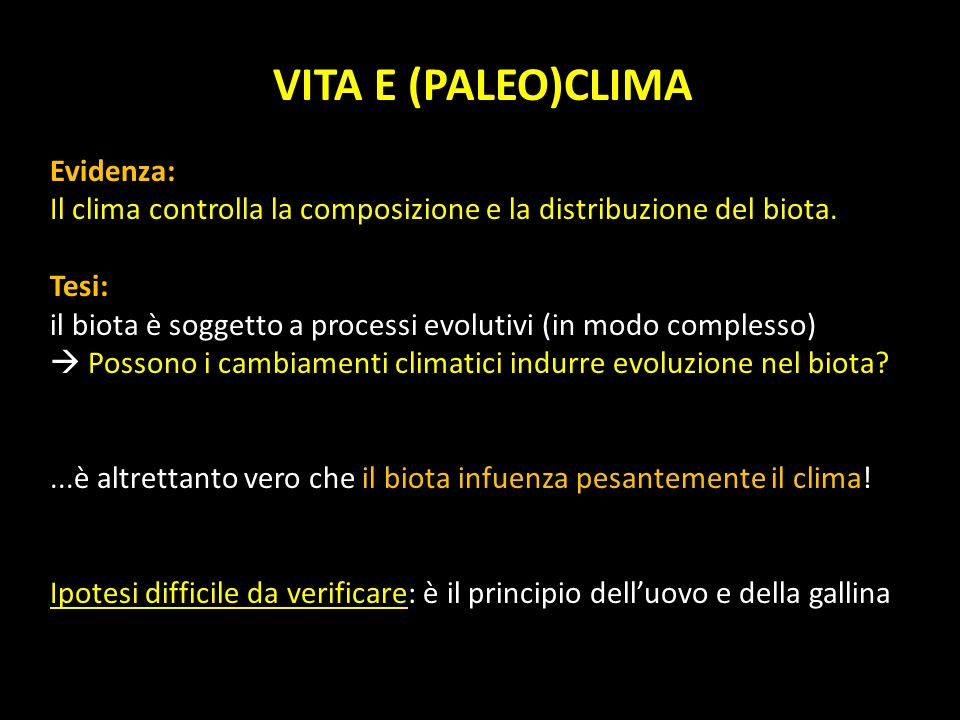 VITA E (PALEO)CLIMA Evidenza:
