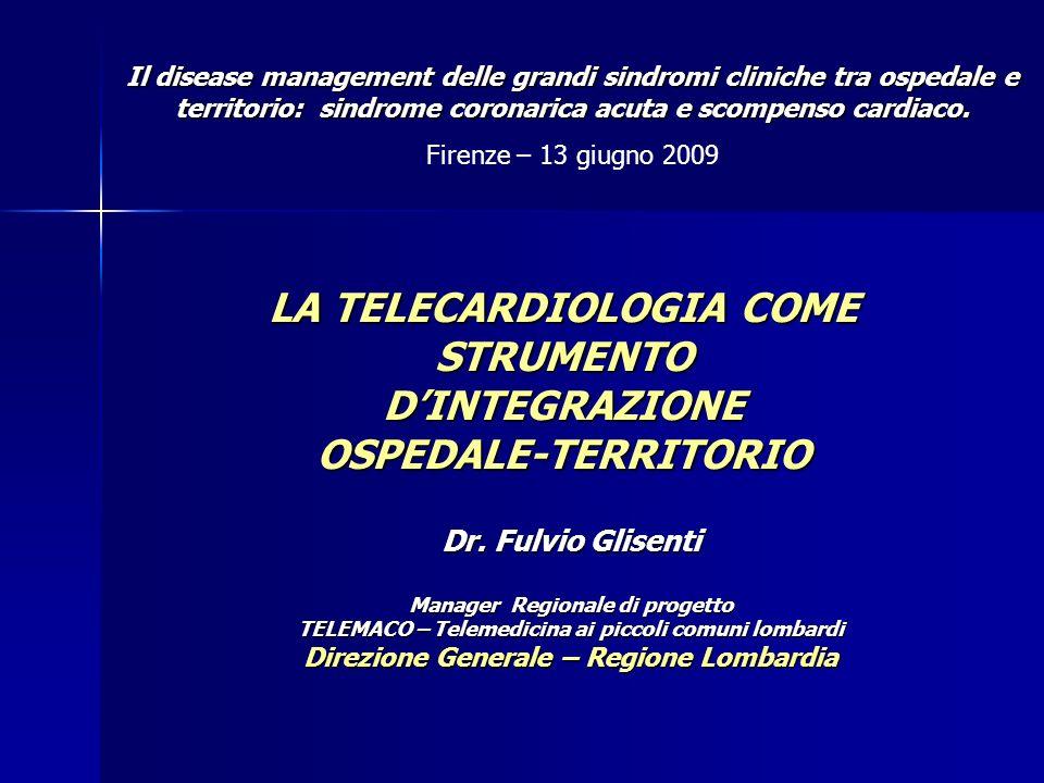 LA TELECARDIOLOGIA COME STRUMENTO D'INTEGRAZIONE OSPEDALE-TERRITORIO