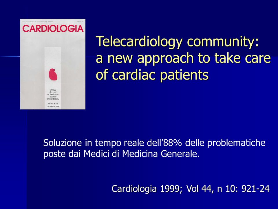 Telecardiology community: a new approach to take care of cardiac patients