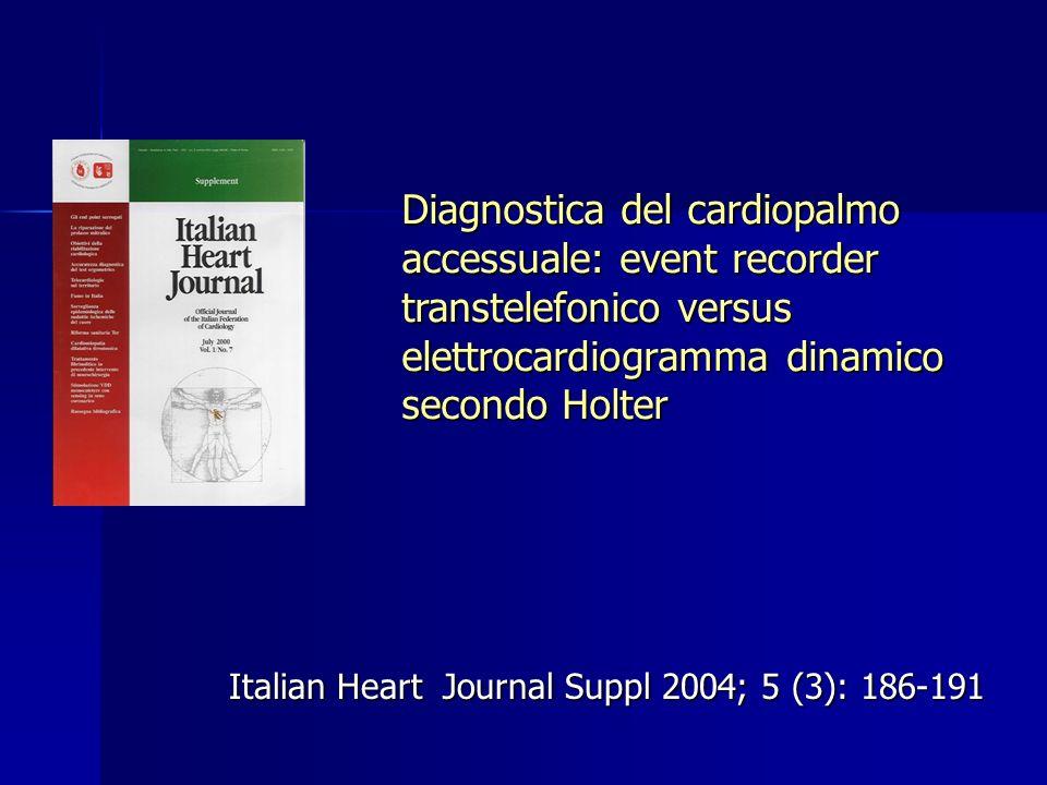 Diagnostica del cardiopalmo accessuale: event recorder transtelefonico versus elettrocardiogramma dinamico secondo Holter