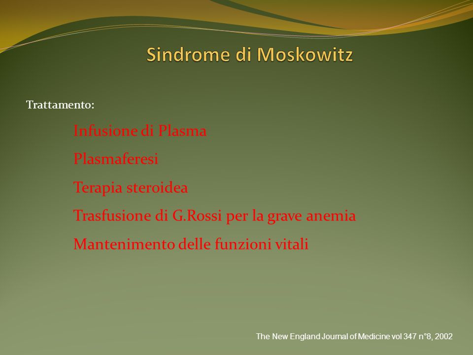 Sindrome di Moskowitz Infusione di Plasma Plasmaferesi