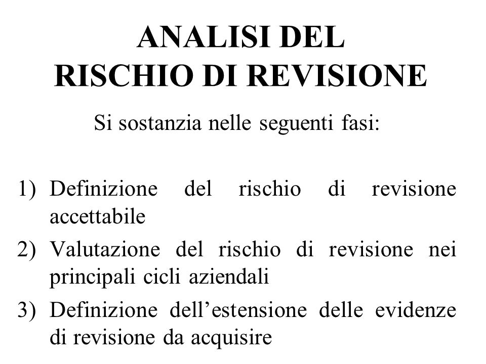 ANALISI DEL RISCHIO DI REVISIONE