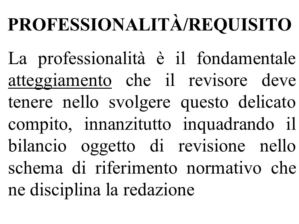 PROFESSIONALITÀ/REQUISITO