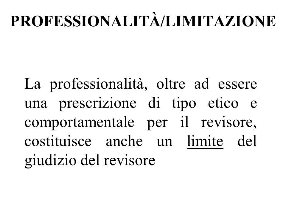 PROFESSIONALITÀ/LIMITAZIONE