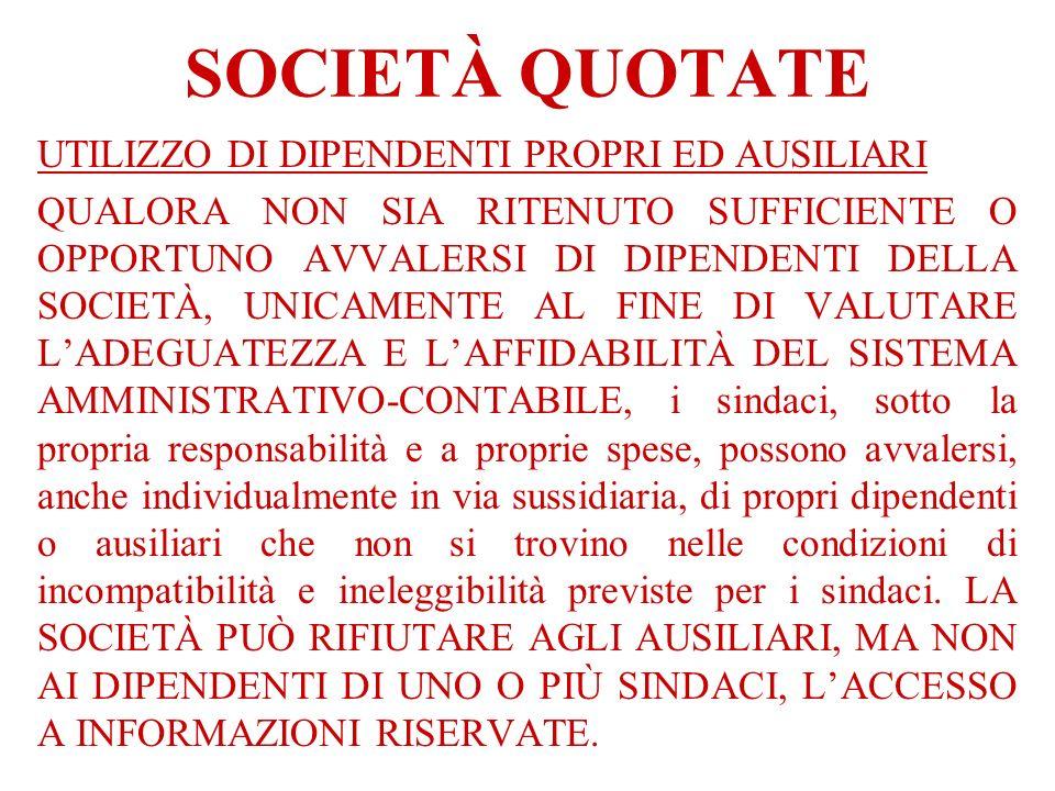 SOCIETÀ QUOTATE UTILIZZO DI DIPENDENTI PROPRI ED AUSILIARI