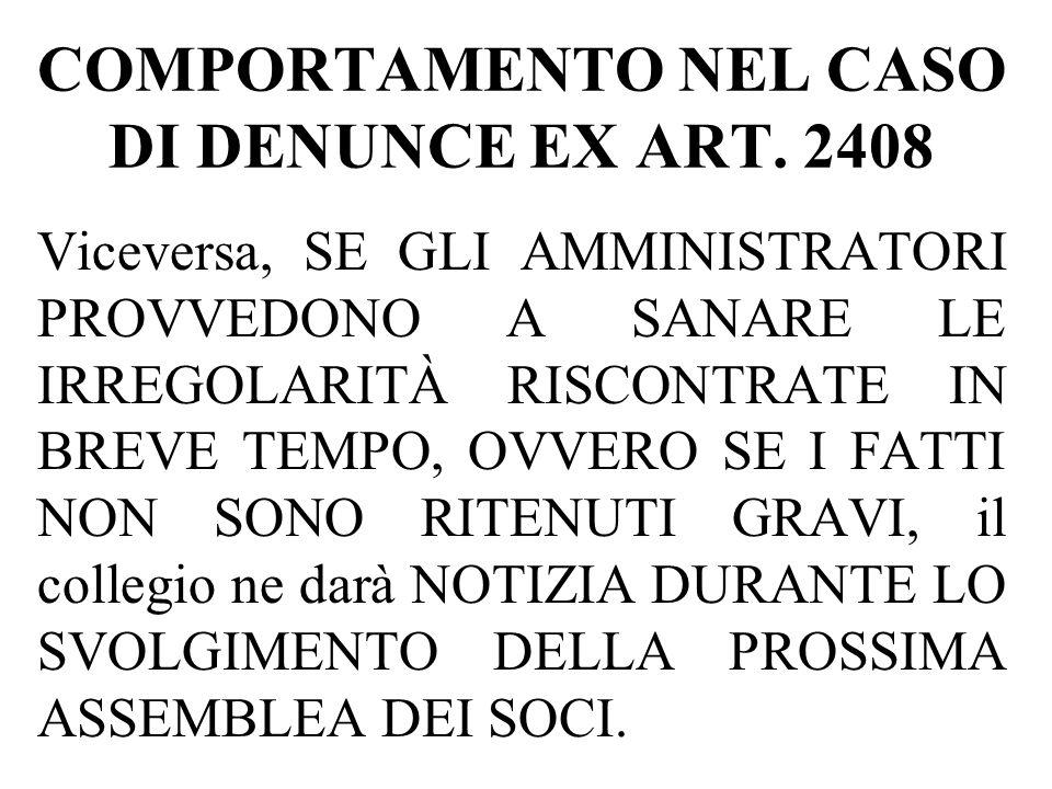 COMPORTAMENTO NEL CASO DI DENUNCE EX ART. 2408