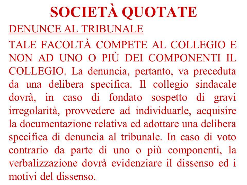 SOCIETÀ QUOTATE DENUNCE AL TRIBUNALE