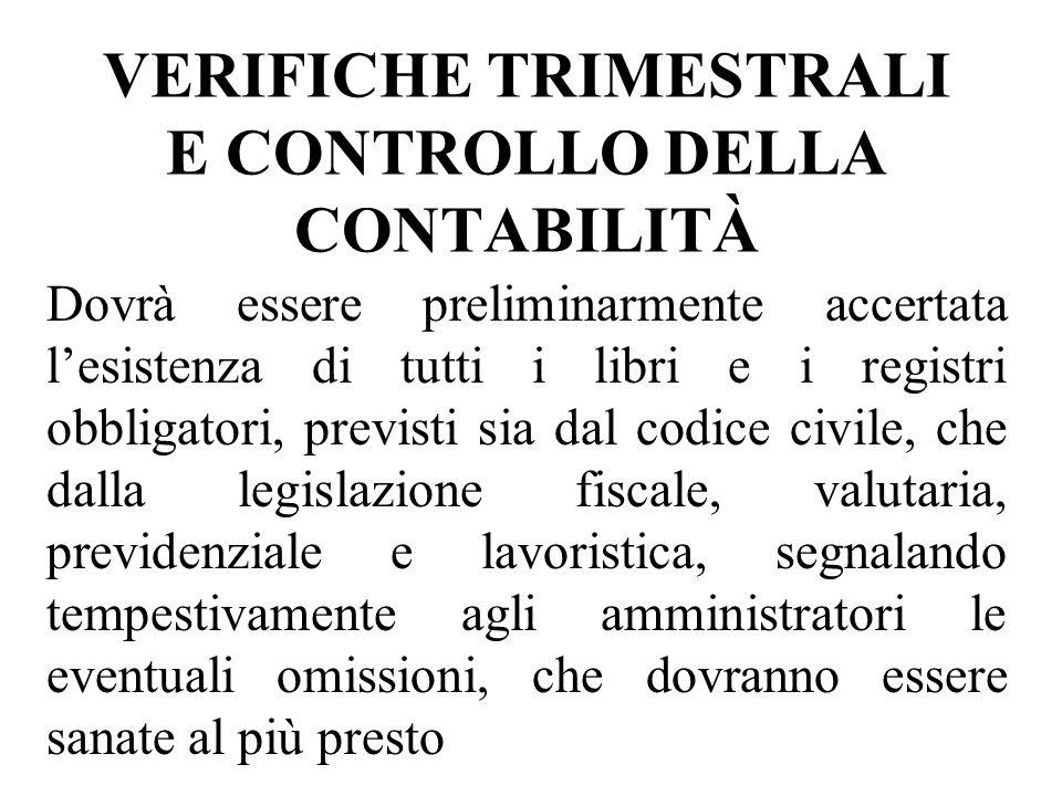 VERIFICHE TRIMESTRALI E CONTROLLO DELLA CONTABILITÀ