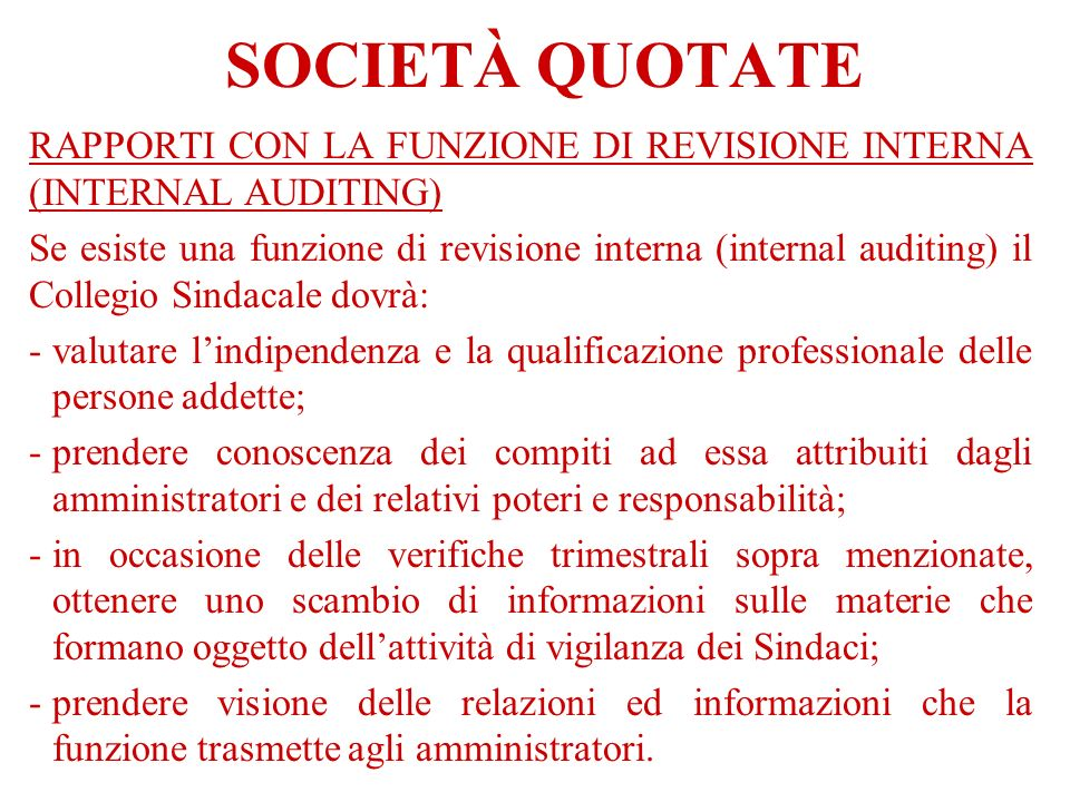 SOCIETÀ QUOTATE RAPPORTI CON LA FUNZIONE DI REVISIONE INTERNA (INTERNAL AUDITING)