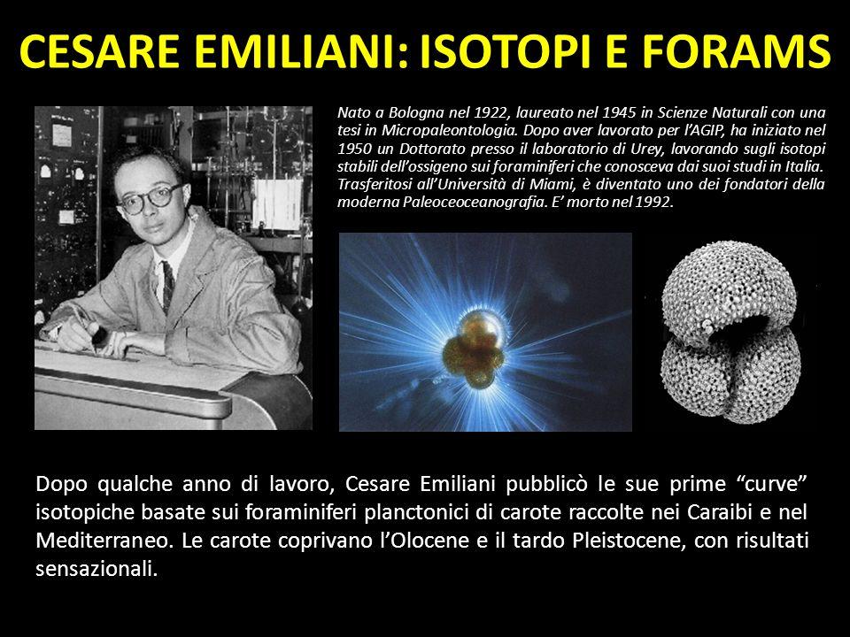 CESARE EMILIANI: ISOTOPI E FORAMS