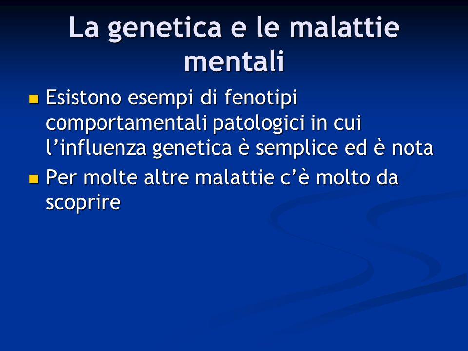 La genetica e le malattie mentali