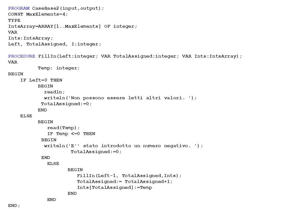 PROGRAM CaseBase2(input,output);