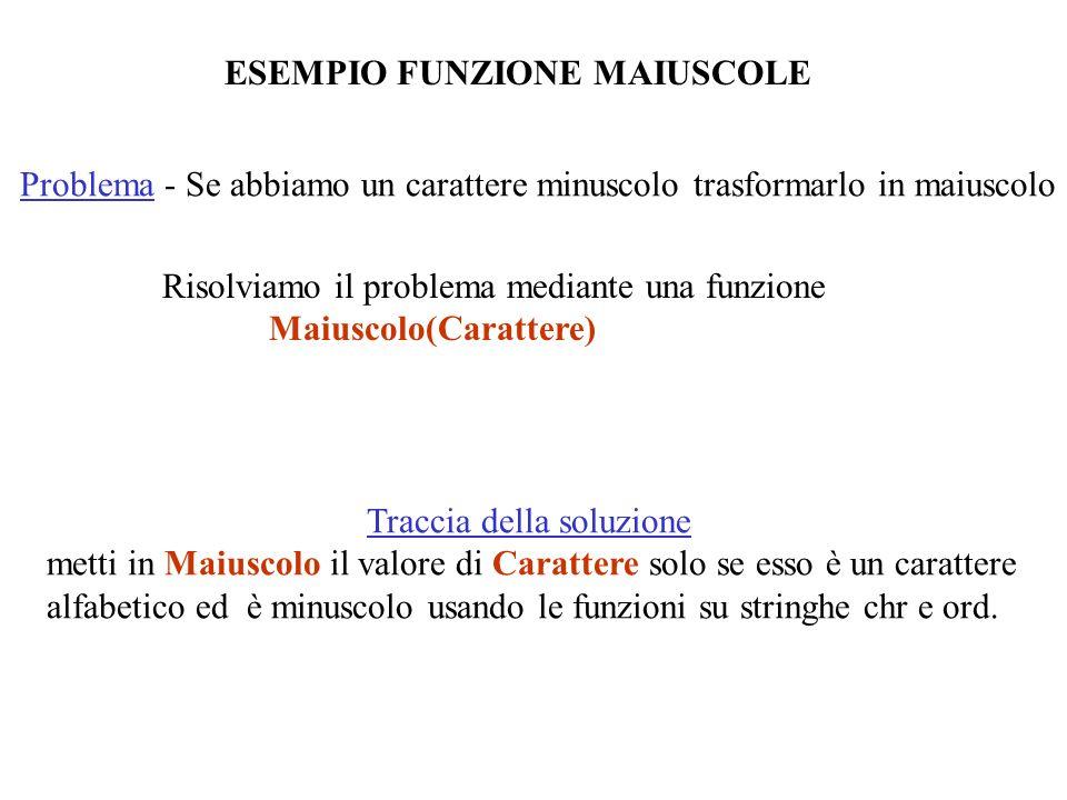 ESEMPIO FUNZIONE MAIUSCOLE