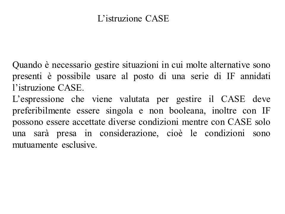 L'istruzione CASE