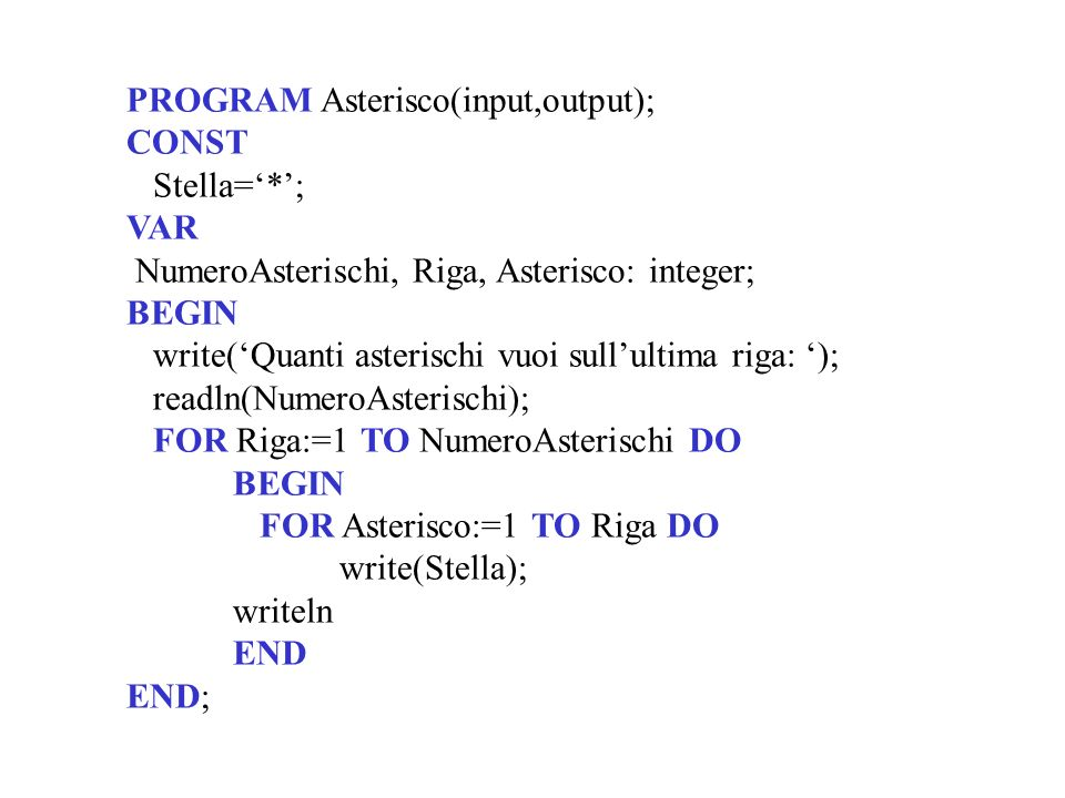 PROGRAM Asterisco(input,output);