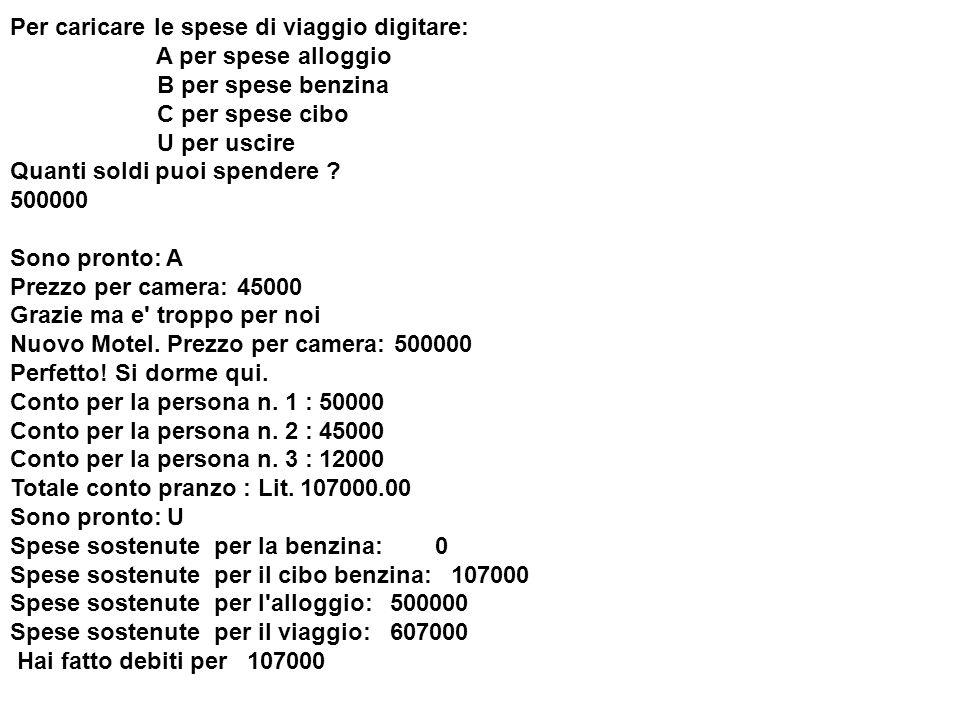 Per caricare le spese di viaggio digitare: