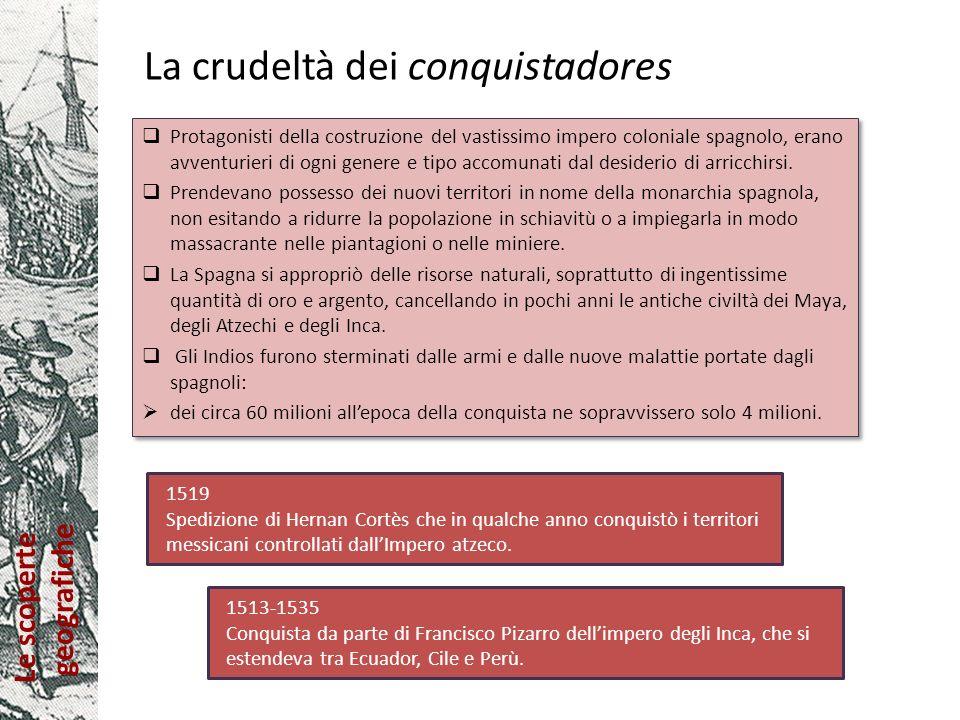 La crudeltà dei conquistadores