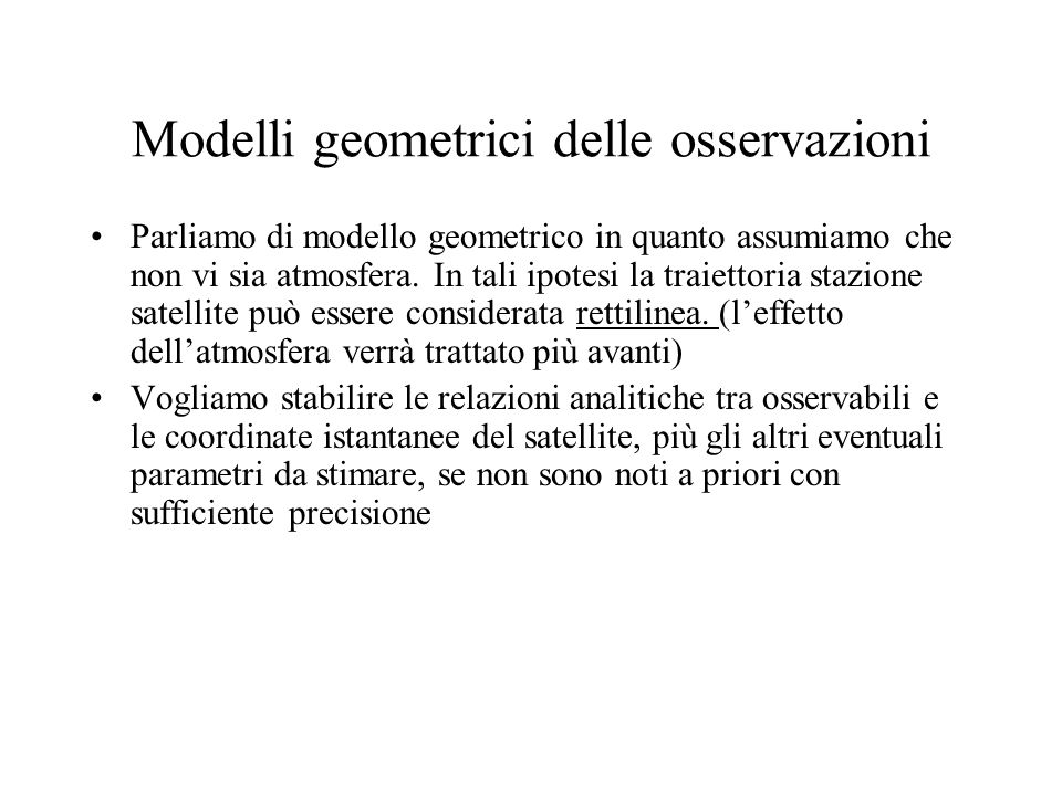 Modelli geometrici delle osservazioni