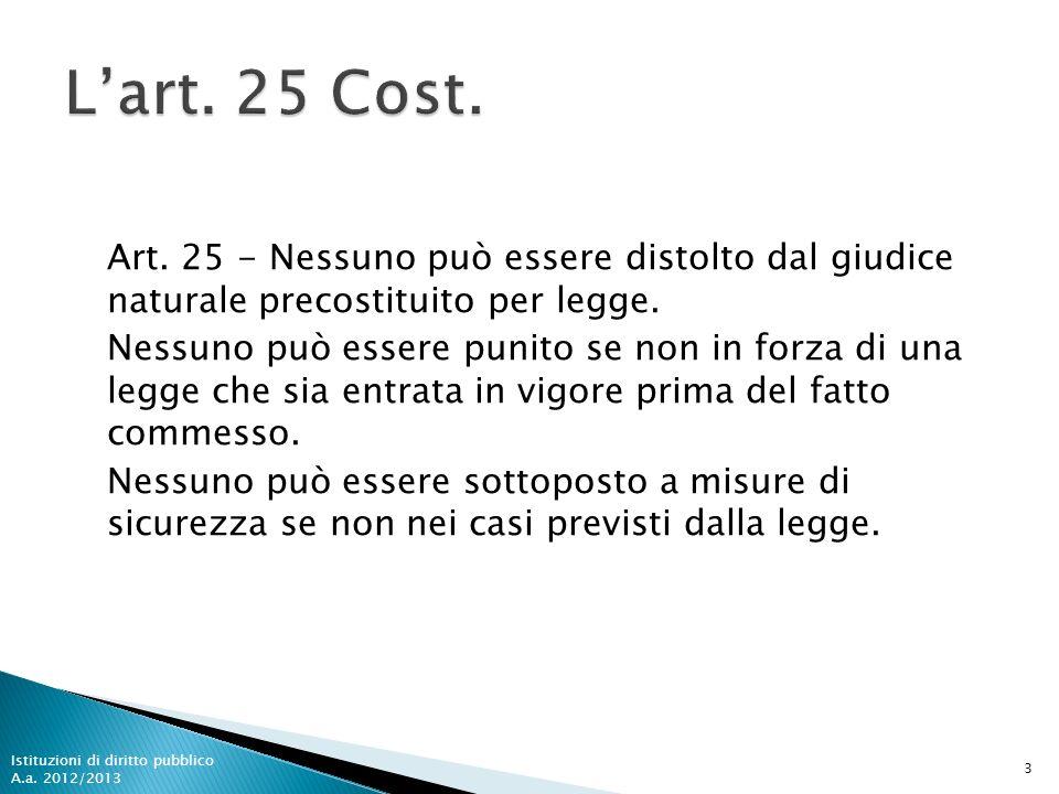 L'art. 25 Cost.