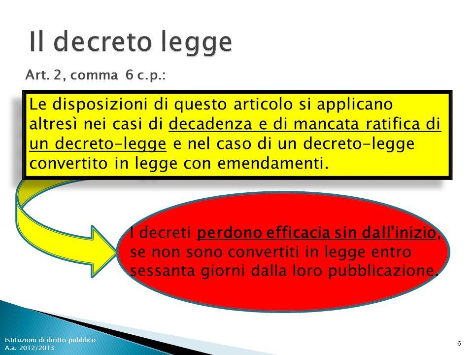 Il decreto leggeArt. 2, comma 6 c.p.: