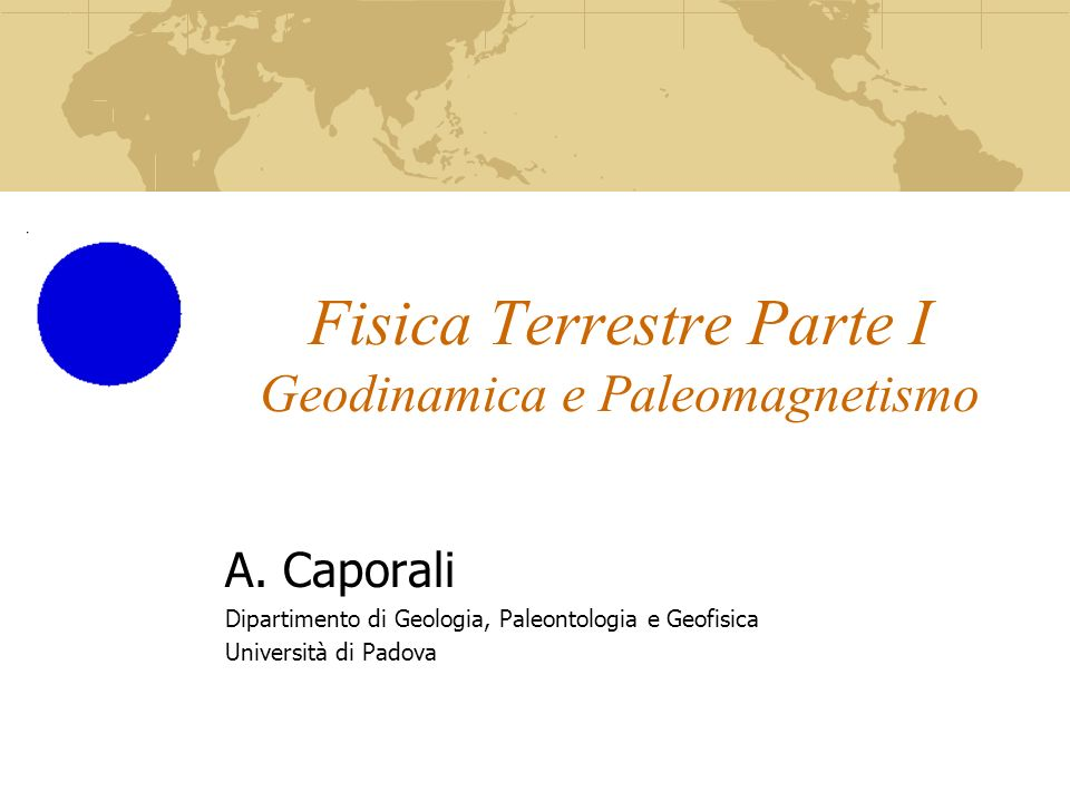 Fisica Terrestre Parte I Geodinamica e Paleomagnetismo