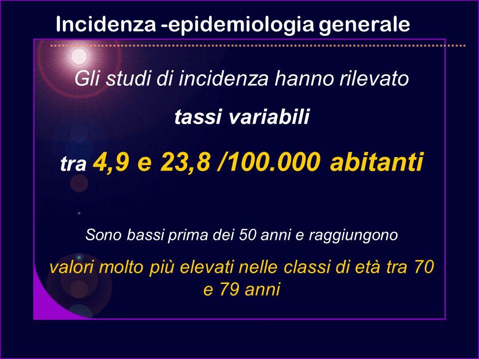 Incidenza -epidemiologia generale