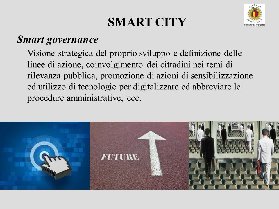SMART CITY Smart governance.