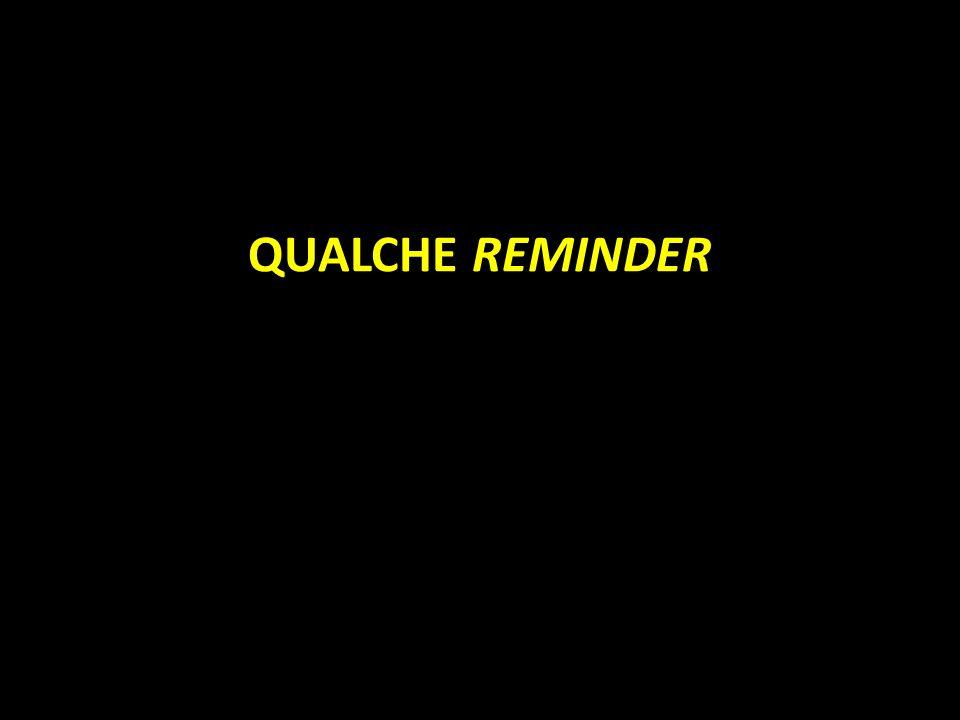 QUALCHE REMINDER