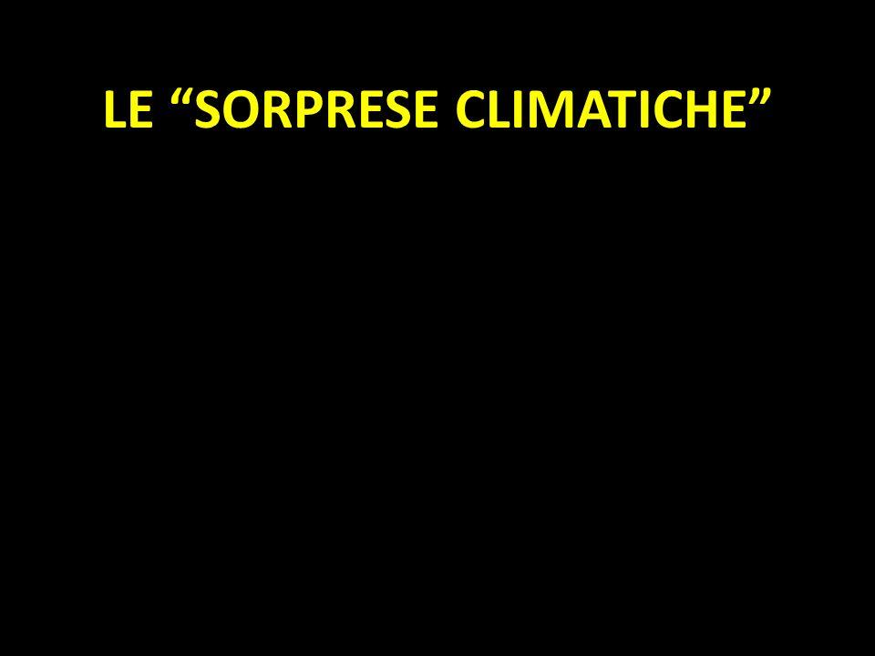 LE SORPRESE CLIMATICHE