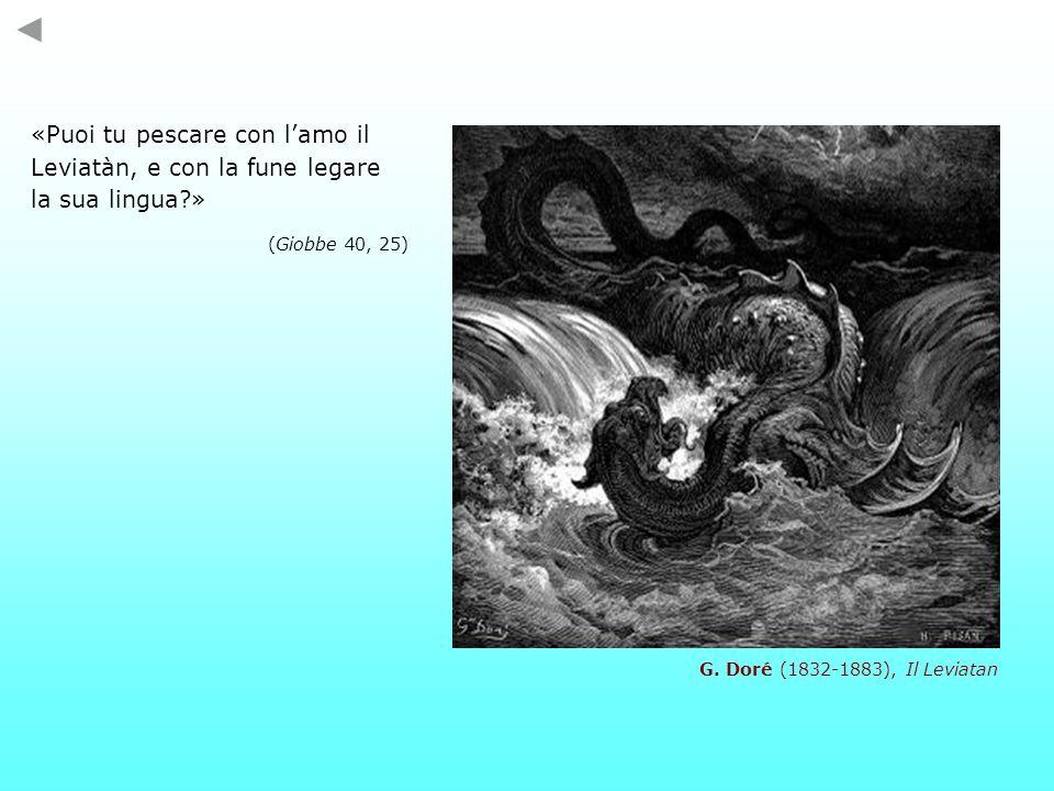 «Puoi tu pescare con l'amo il Leviatàn, e con la fune legare