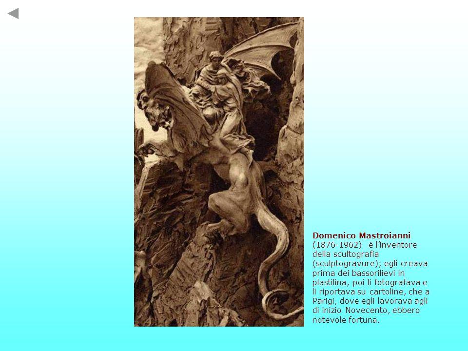 Domenico Mastroianni (1876-1962) è l'inventore della scultografia (sculptogravure); egli creava prima dei bassorilievi in plastilina, poi li fotografava e li riportava su cartoline, che a Parigi, dove egli lavorava agli di inizio Novecento, ebbero notevole fortuna.