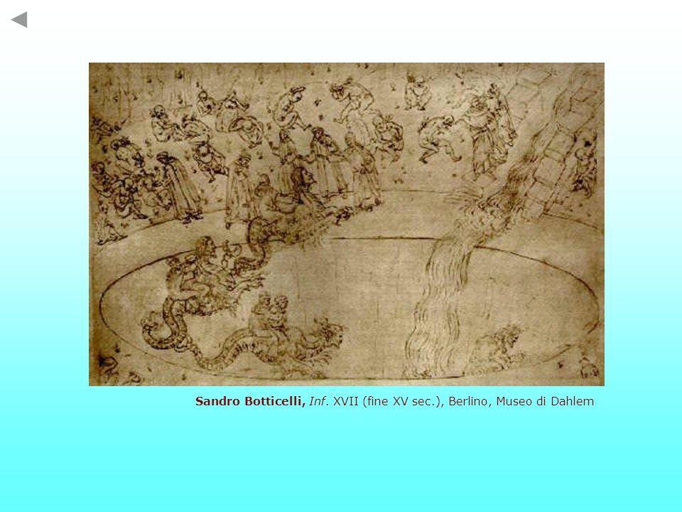 Sandro Botticelli, Inf. XVII (fine XV sec.), Berlino, Museo di Dahlem