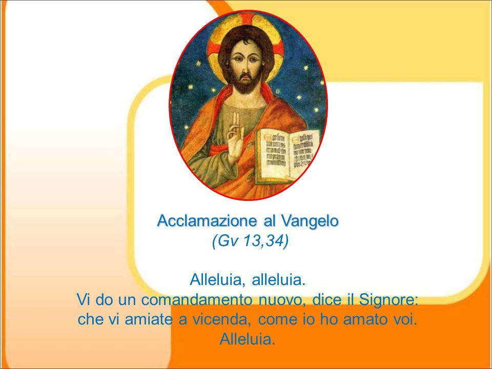 Acclamazione al Vangelo (Gv 13,34)