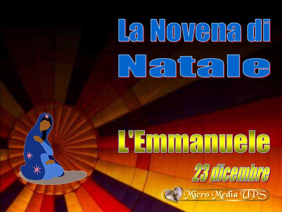 La Novena di Natale L Emmanuele 23 dicembre
