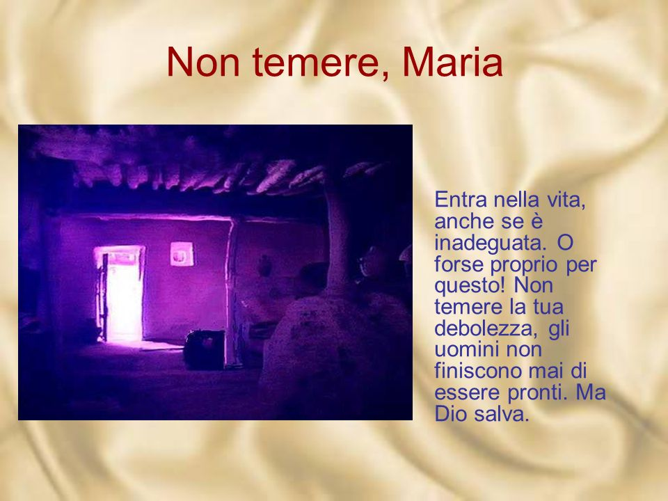 Non temere, Maria